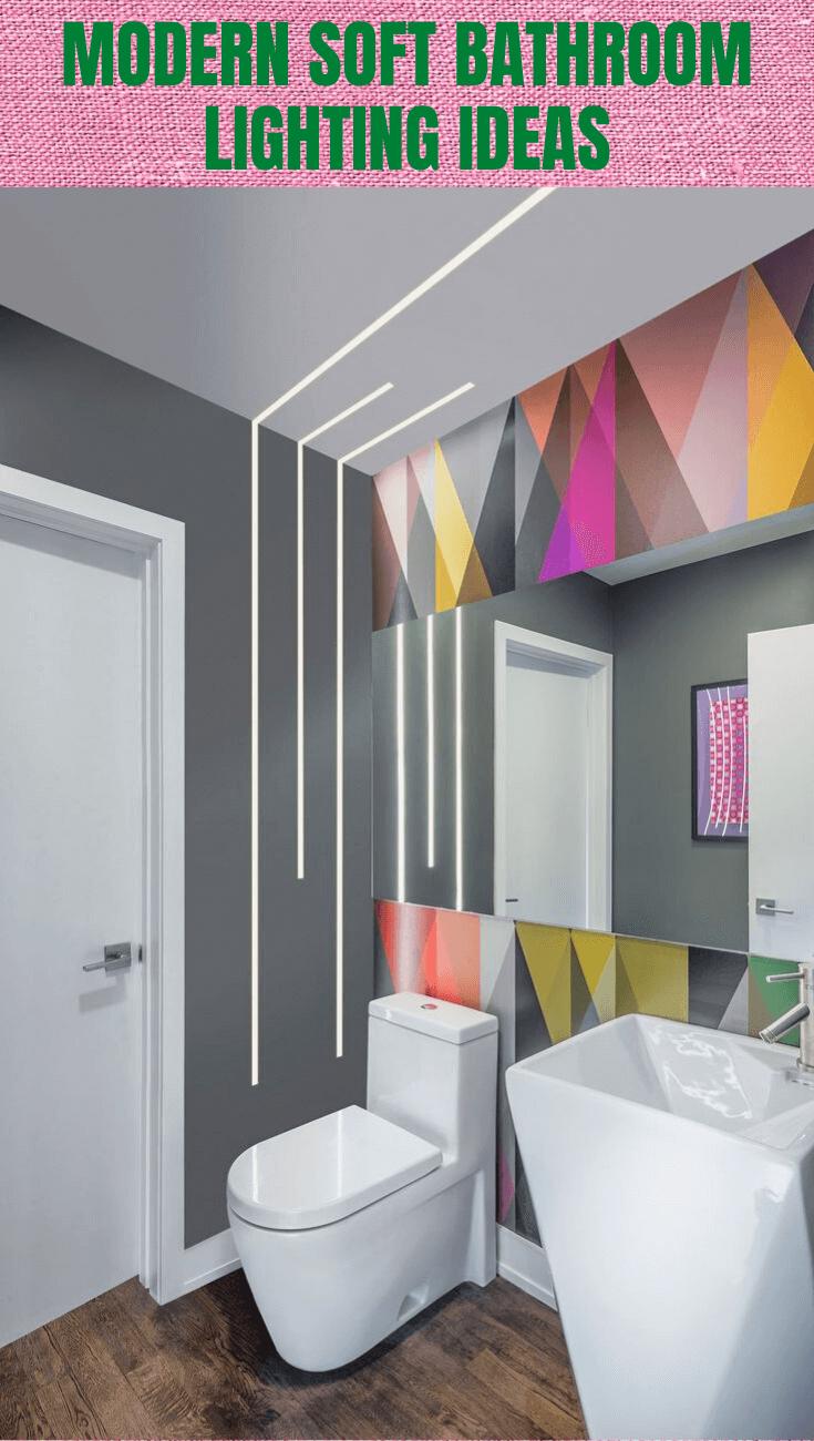 MODERN SOFT BATHROOM LIGHTING IDEAS