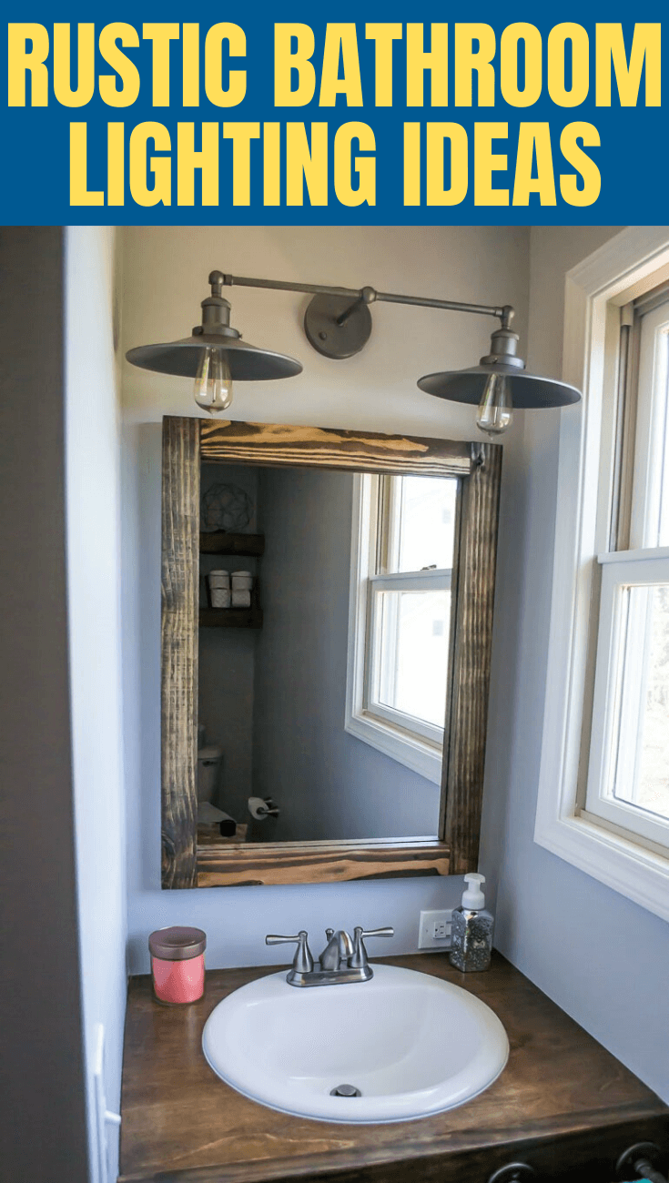RUSTIC BATHROOM LIGHTING IDEAS