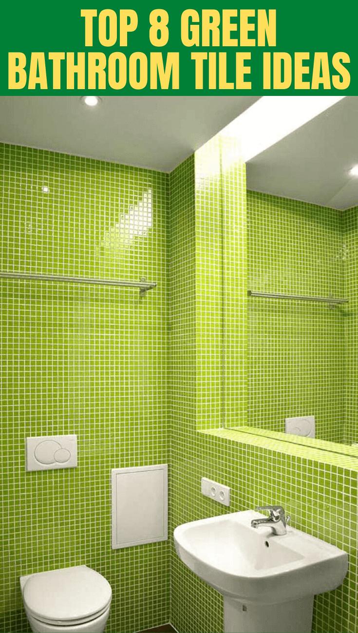 TOP 8 GREEN BATHROOM TILE IDEAS