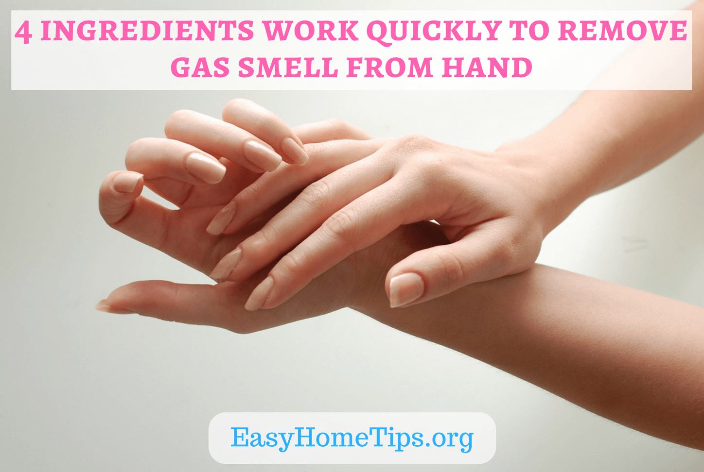 4 ingredients work quickly to remove gas odor or smell from hand