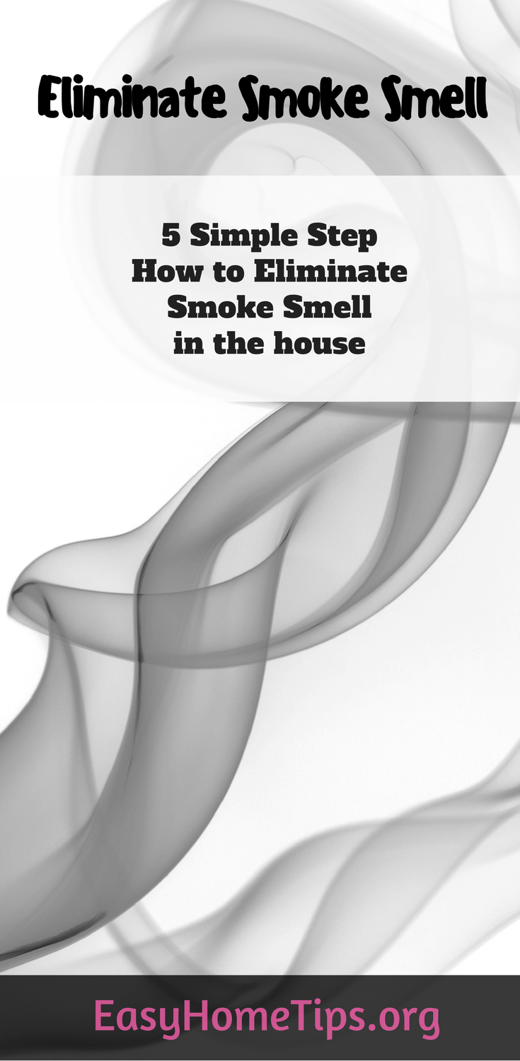 5 Simple Step How to Eliminate Smoke Smell in the House
