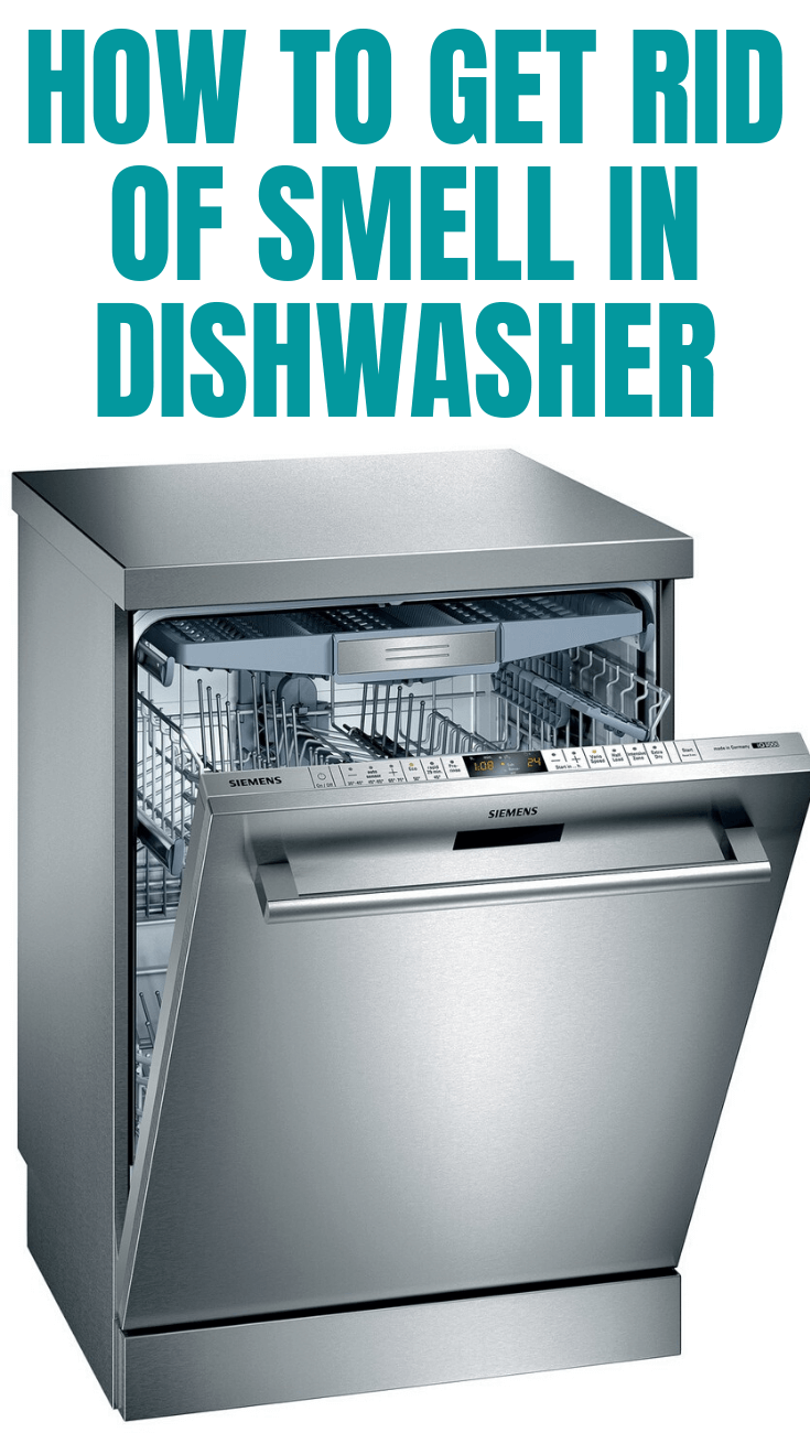 HOW TO GET RID OF SMELL IN DISHWASHER