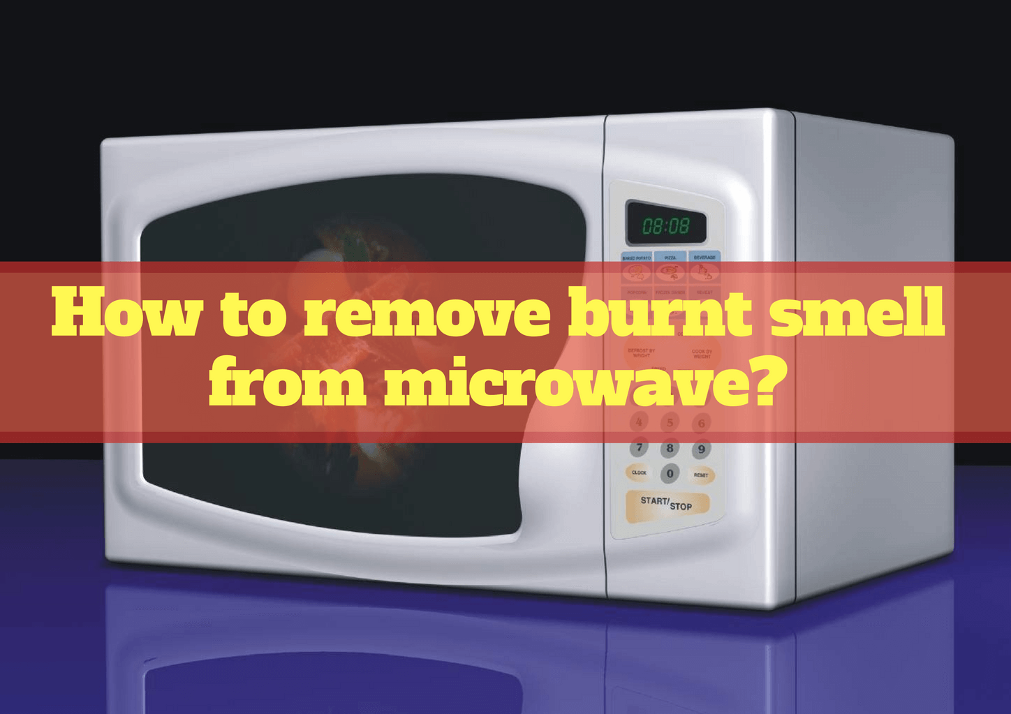 Remove Burnt Smell From Microwave Isn 39 T A Big Deal