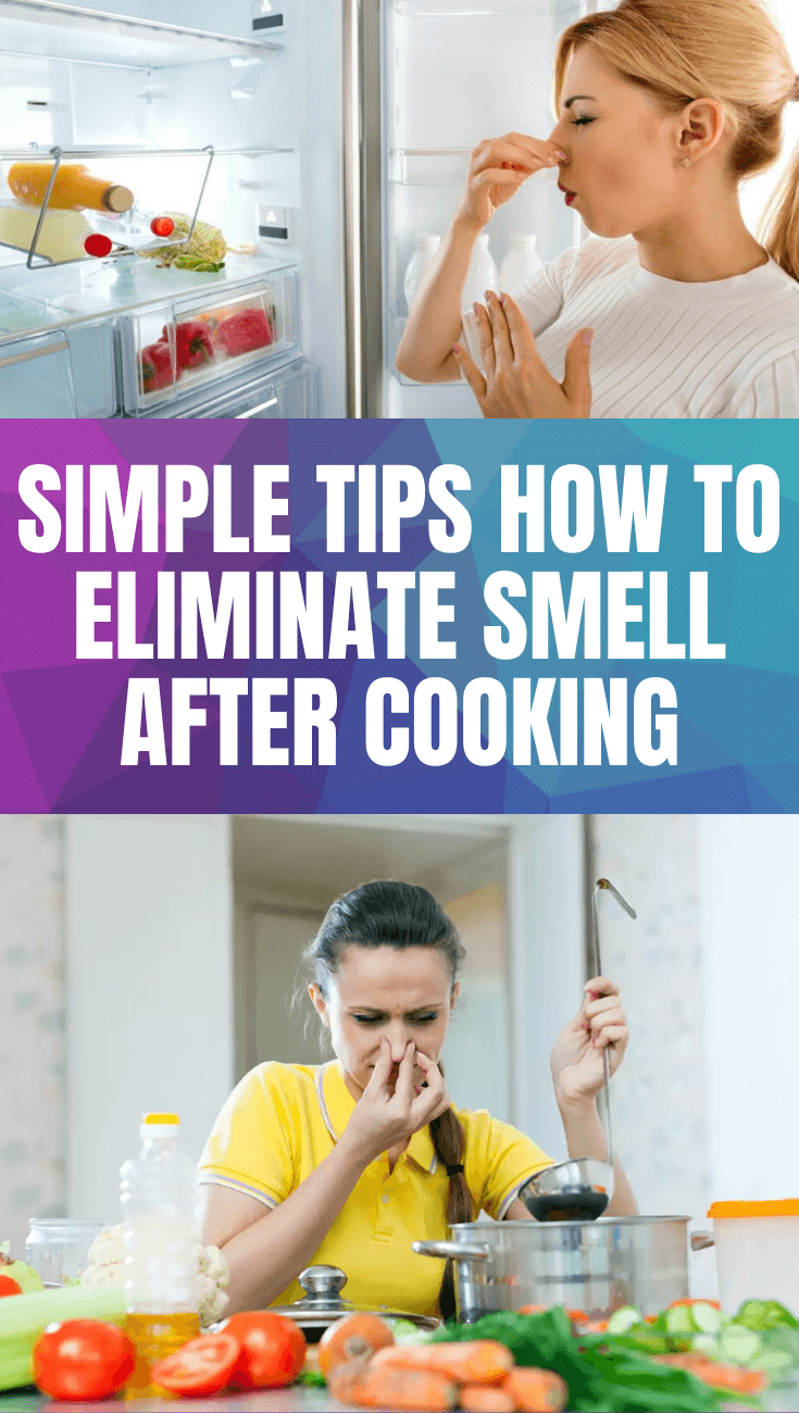 SIMPLE TIPS HOW TO ELIMINATE SMELL AFTER COOKING