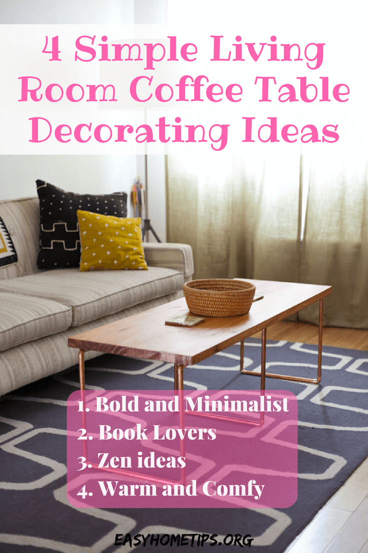 4 Simple Living Room Coffee Table Decorating Ideas