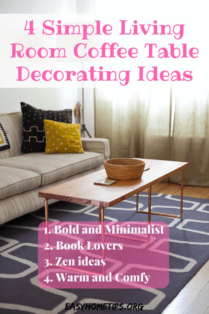4 Simple Living Room Coffee Table Decorating Ideas