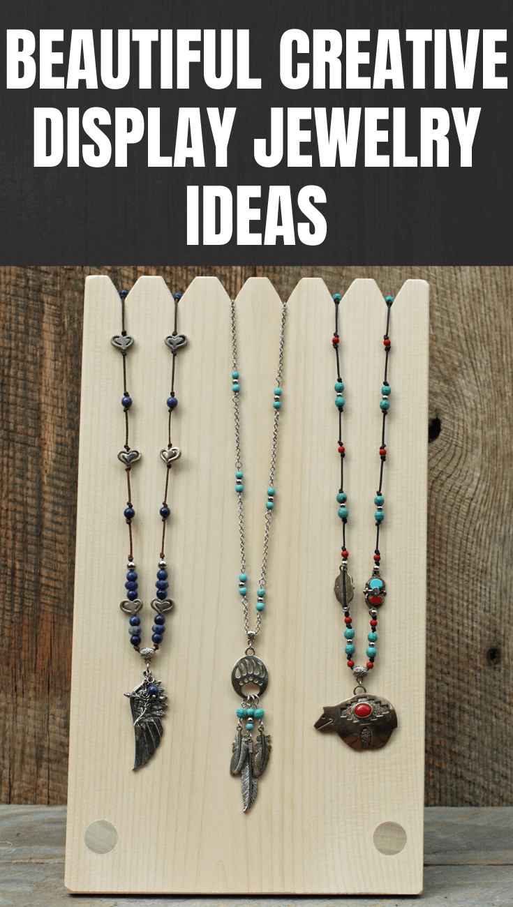 BEAUTIFUL CREATIVE DISPLAY JEWELRY IDEAS
