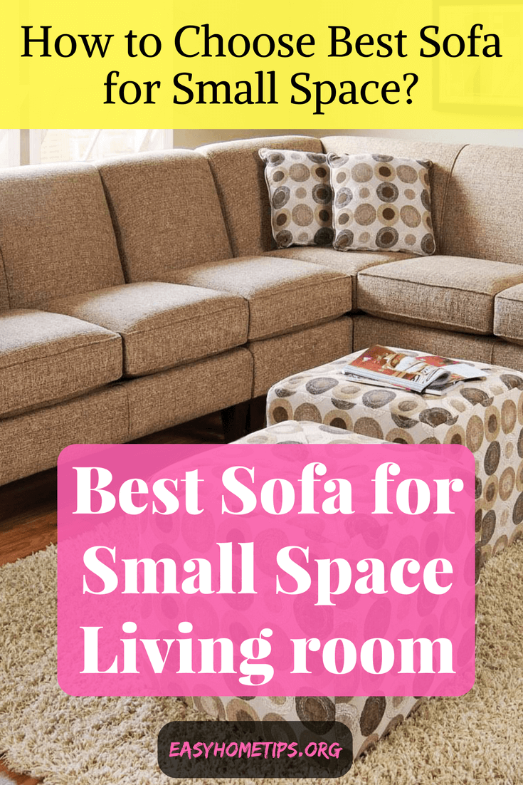 Simple tips to choose best sofa for small spaces - Best sectionals for small spaces ...