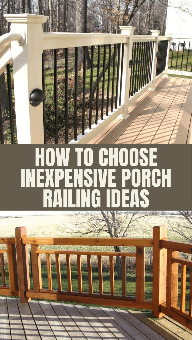 Picture of: How To Choose Inexpensive Porch Railing Ideas