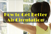 How to Get Better Air Circulation