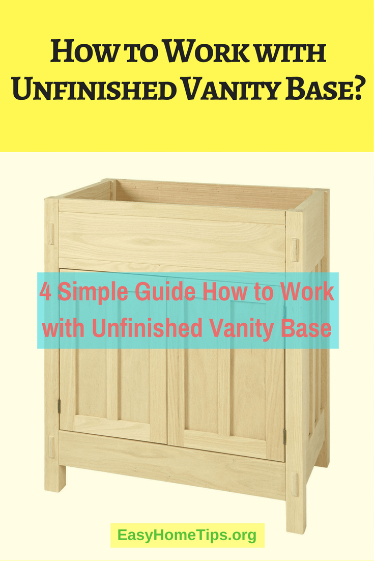 How to Work with Unfinished Vanity Base