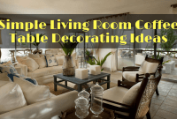 Simple Living Room Coffee Table Decorating Ideas