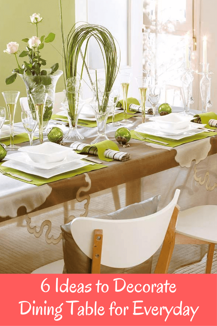 6 Ideas to Decorate Dining Table for Everyday
