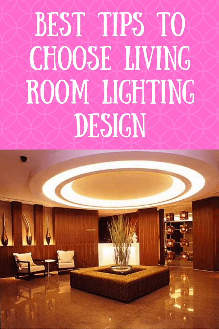 Best tips to Choose Living Room Lighting Design