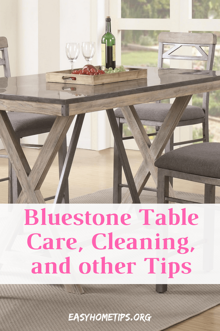 Bluestone Table Care, Cleaning, and other Tips