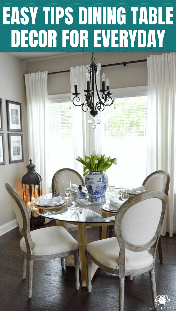 EASY TIPS DINING TABLE DECOR FOR EVERYDAY