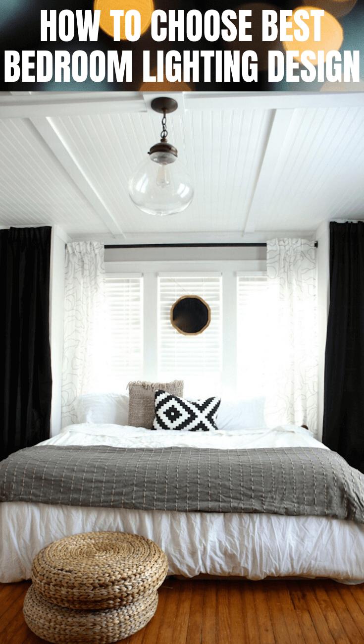 HOW TO CHOOSE BEST BEDROOM LIGHTING DESIGN