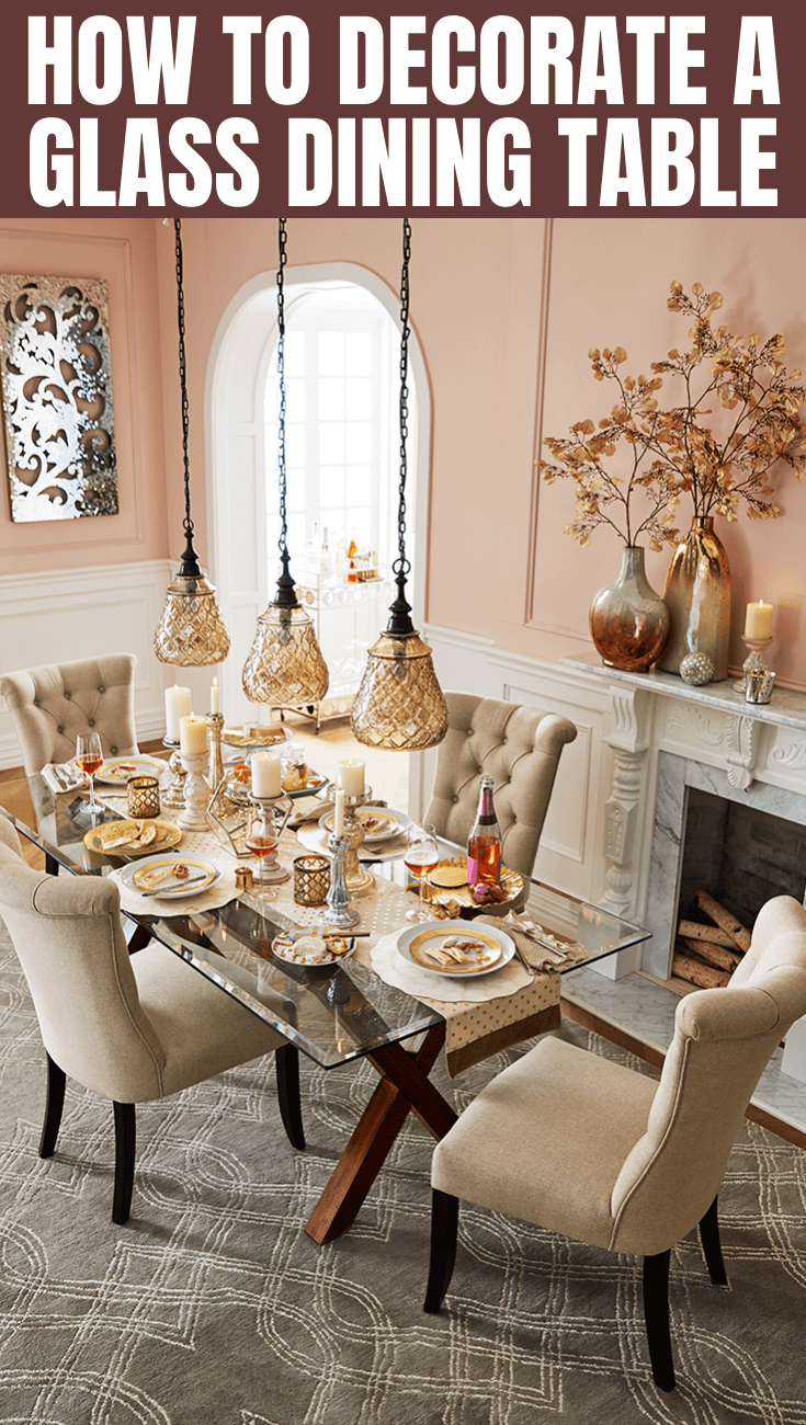 How To Decorate A Glass Dining Table