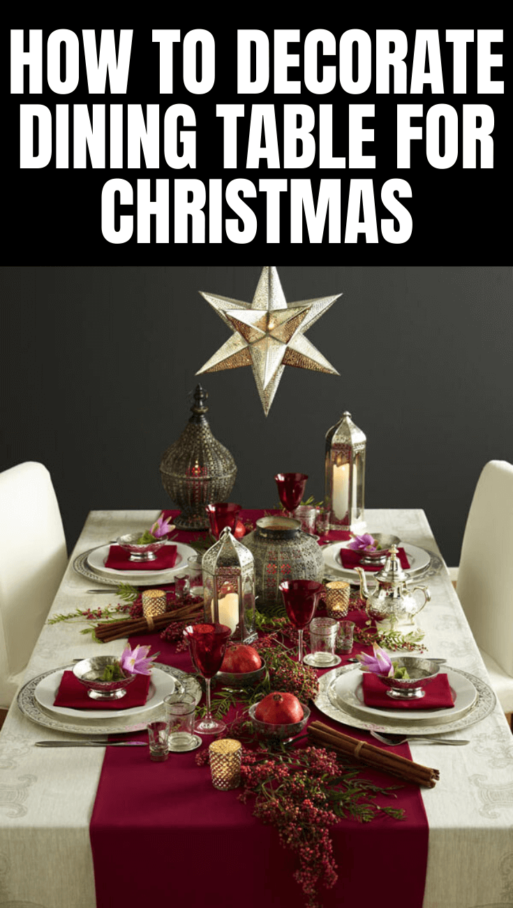 HOW TO DECORATE DINING TABLE FOR CHRISTMAS