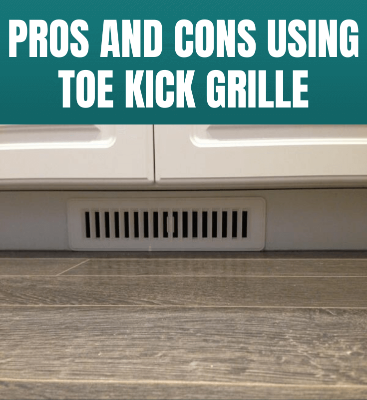 PROS AND CONS USING TOE KICK GRILLE
