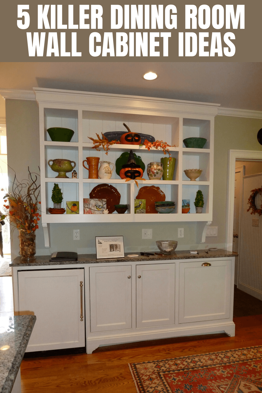 5 KILLER DINING ROOM WALL CABINET IDEAS