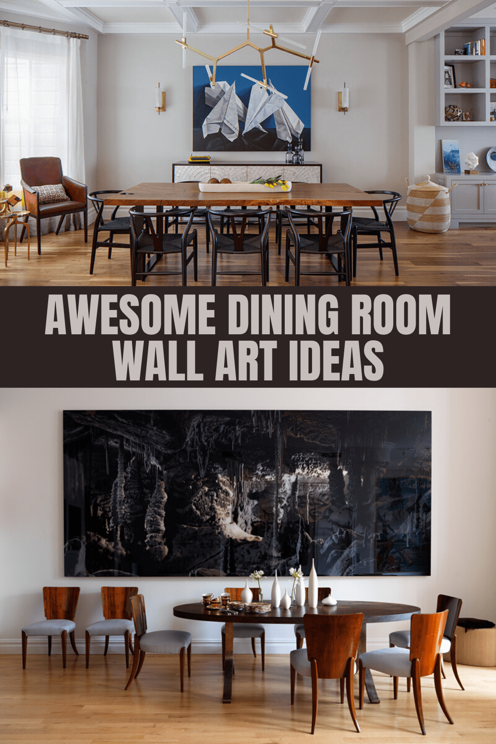 AWESOME DINING ROOM WALL ART IDEAS
