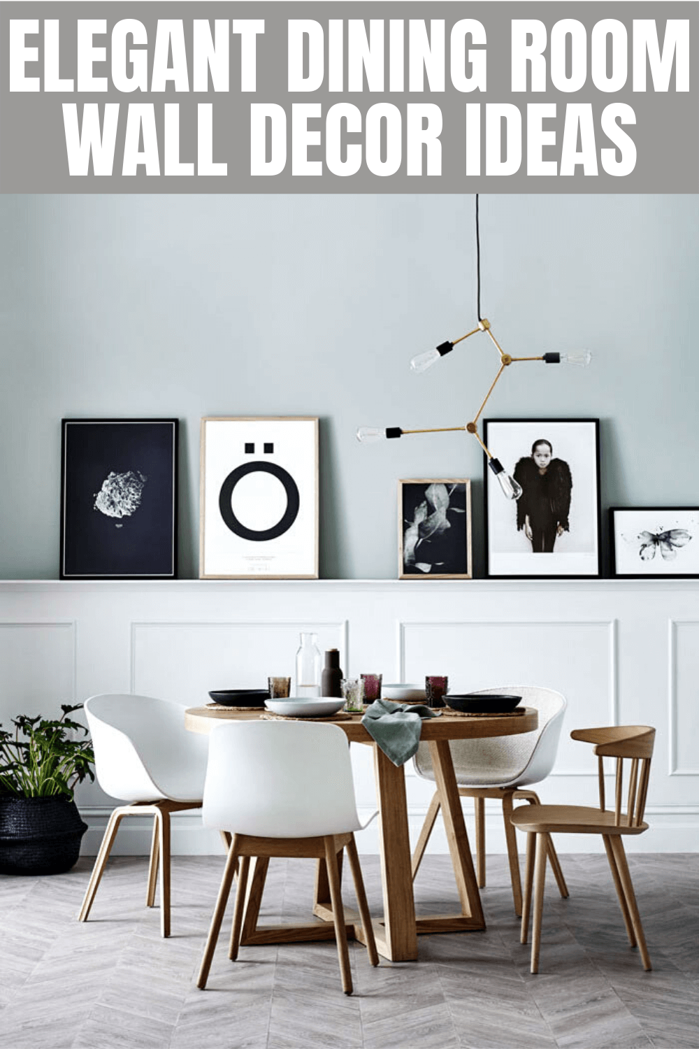 ELEGANT DINING ROOM WALL DECOR IDEAS