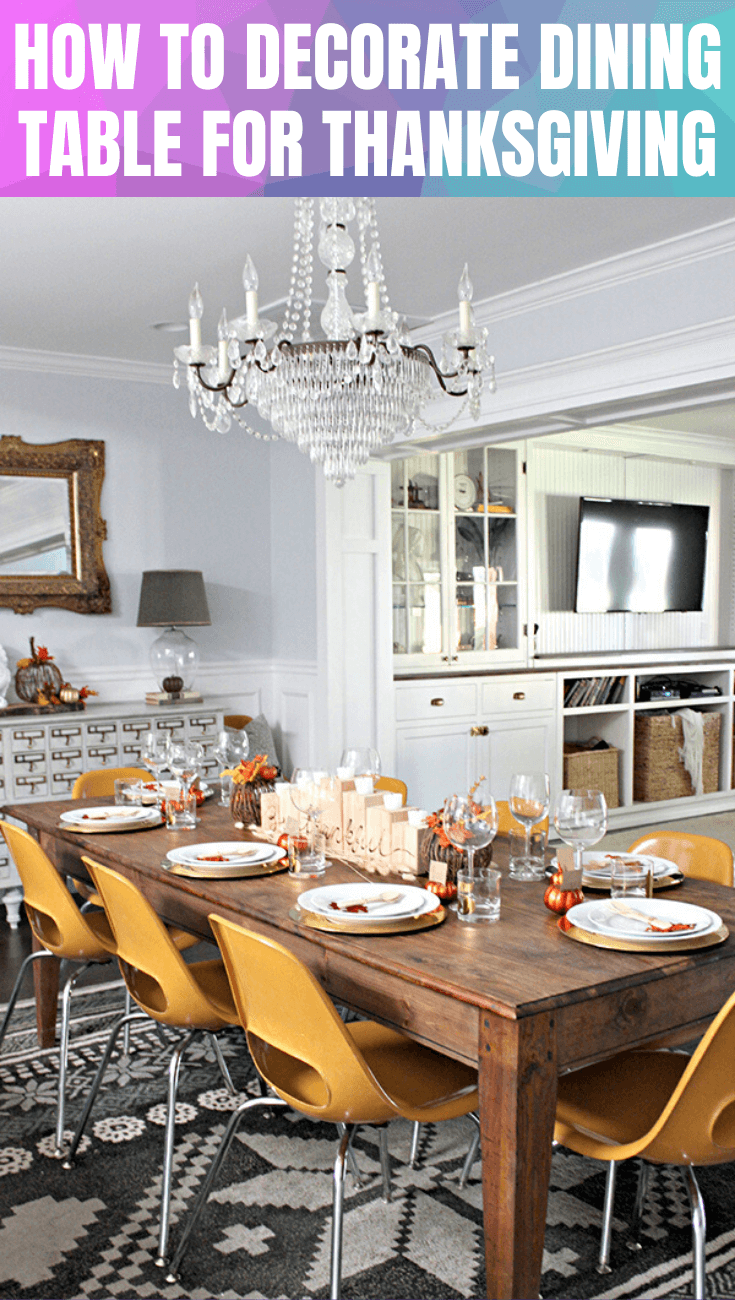 HOW TO DECORATE DINING TABLE FOR THANKSGIVING