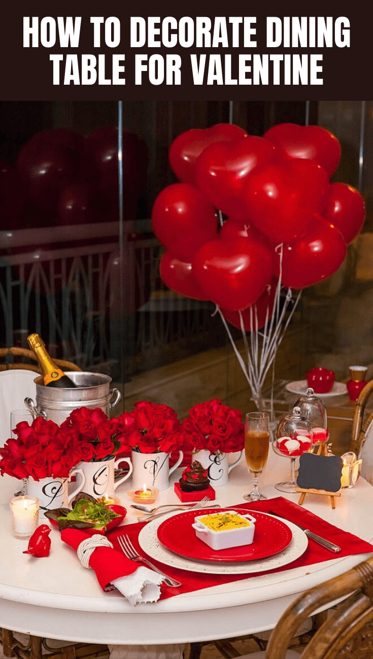 HOW TO DECORATE DINING TABLE FOR VALENTINE