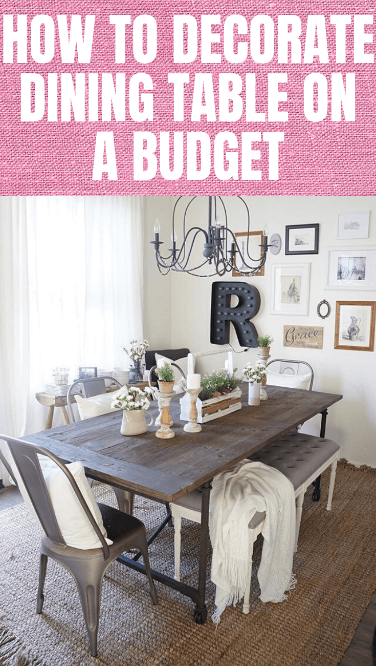 HOW TO DECORATE DINING TABLE ON A BUDGET