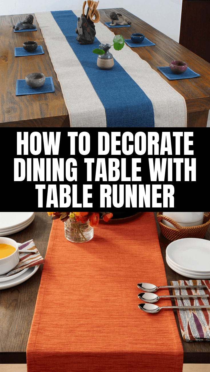 HOW TO DECORATE DINING TABLE WITH TABLE RUNNER