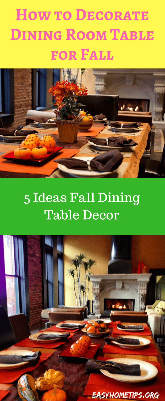 How to Decorate Dining Room Table for Fall. 5 Simple Ideas