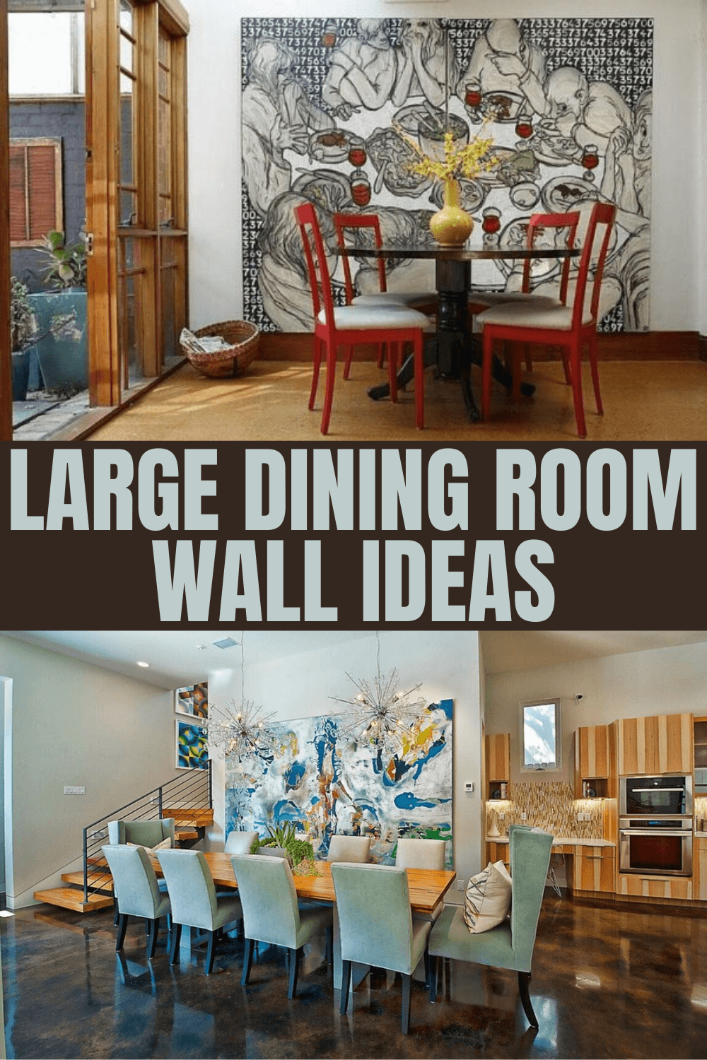 LARGE DINING ROOM WALL IDEAS