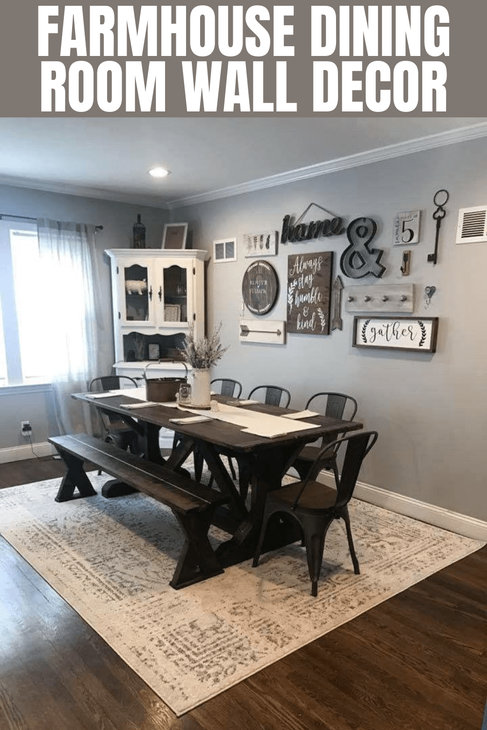 FARMHOUSE DINING ROOM WALL DECOR
