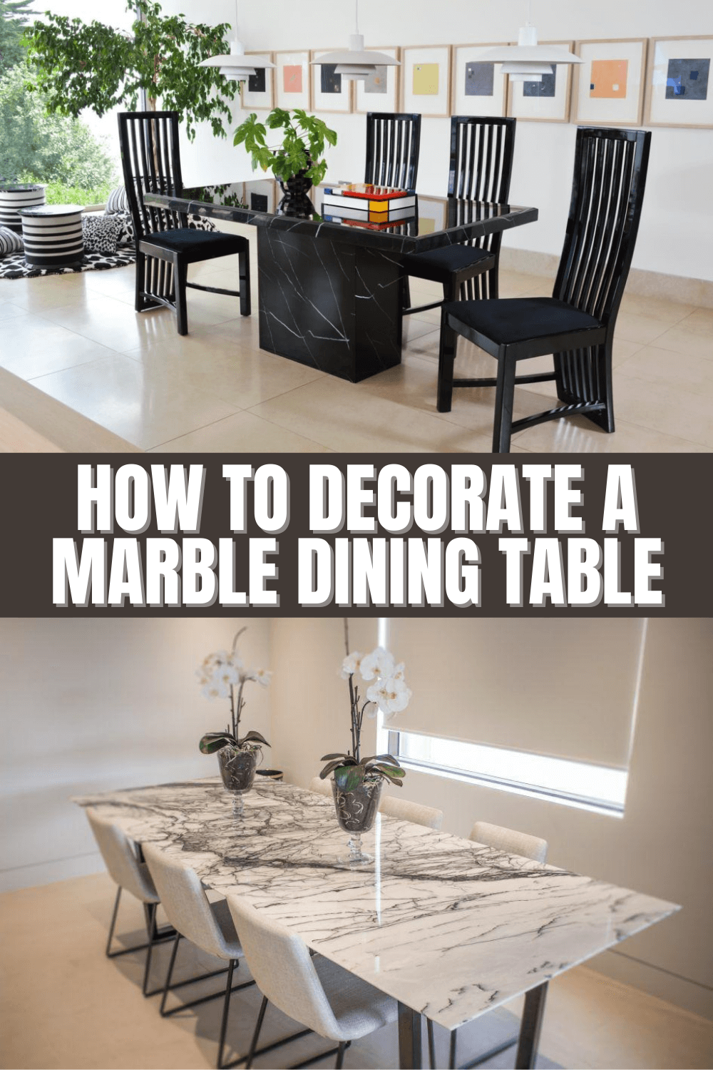 HOW TO DECORATE A MARBLE DINING TABLE
