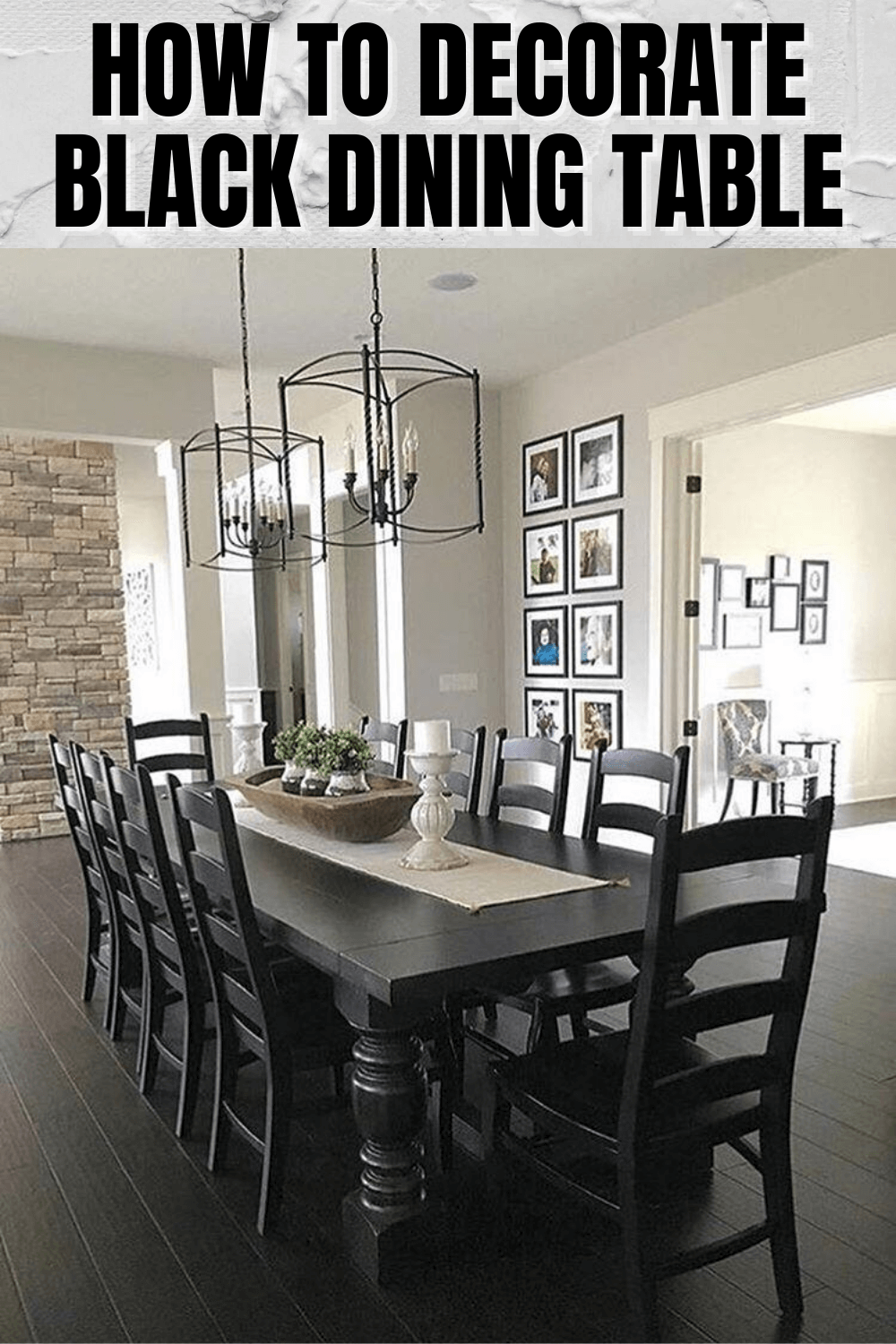 HOW TO DECORATE BLACK DINING TABLE