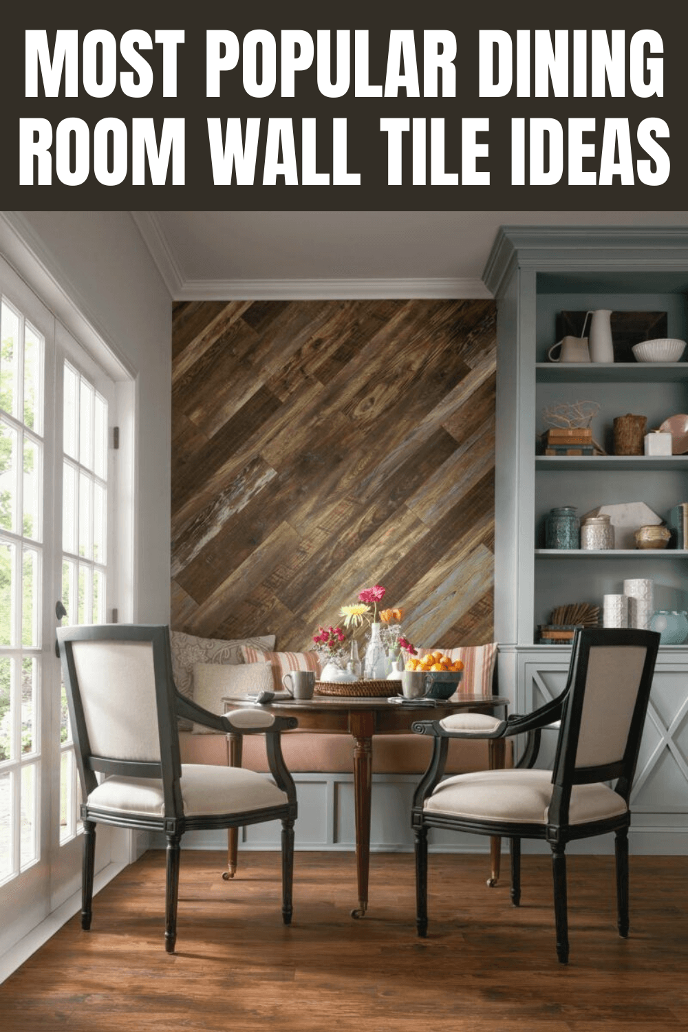Most Popular Dining Room Wall Tile Ideas