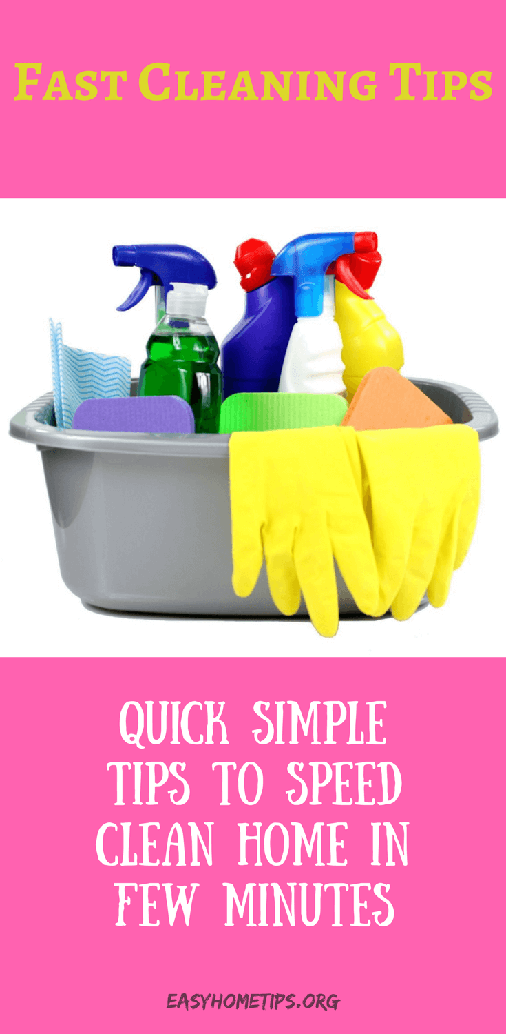 Quick Simple Tips to Speed Clean Home in Few Minutes