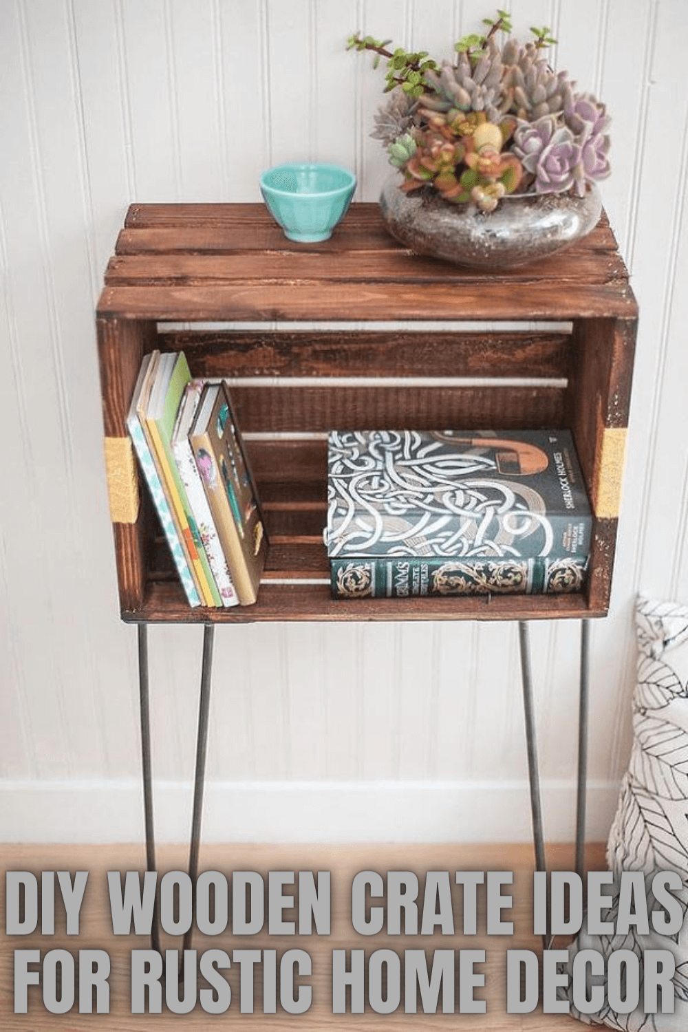 DIY WOODEN CRATE IDEAS FOR RUSTIC HOME DECOR