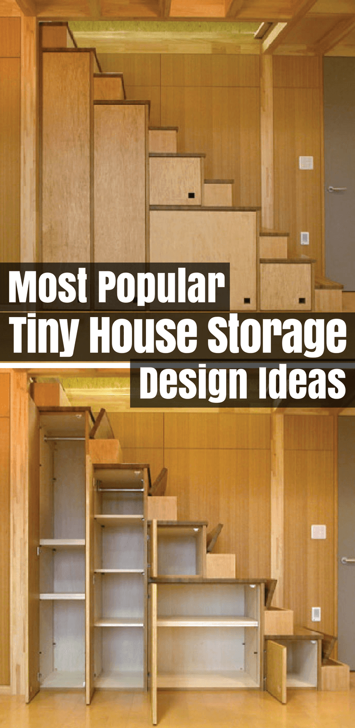 Interesting Most Popular Tiny House Storage Design Ideas