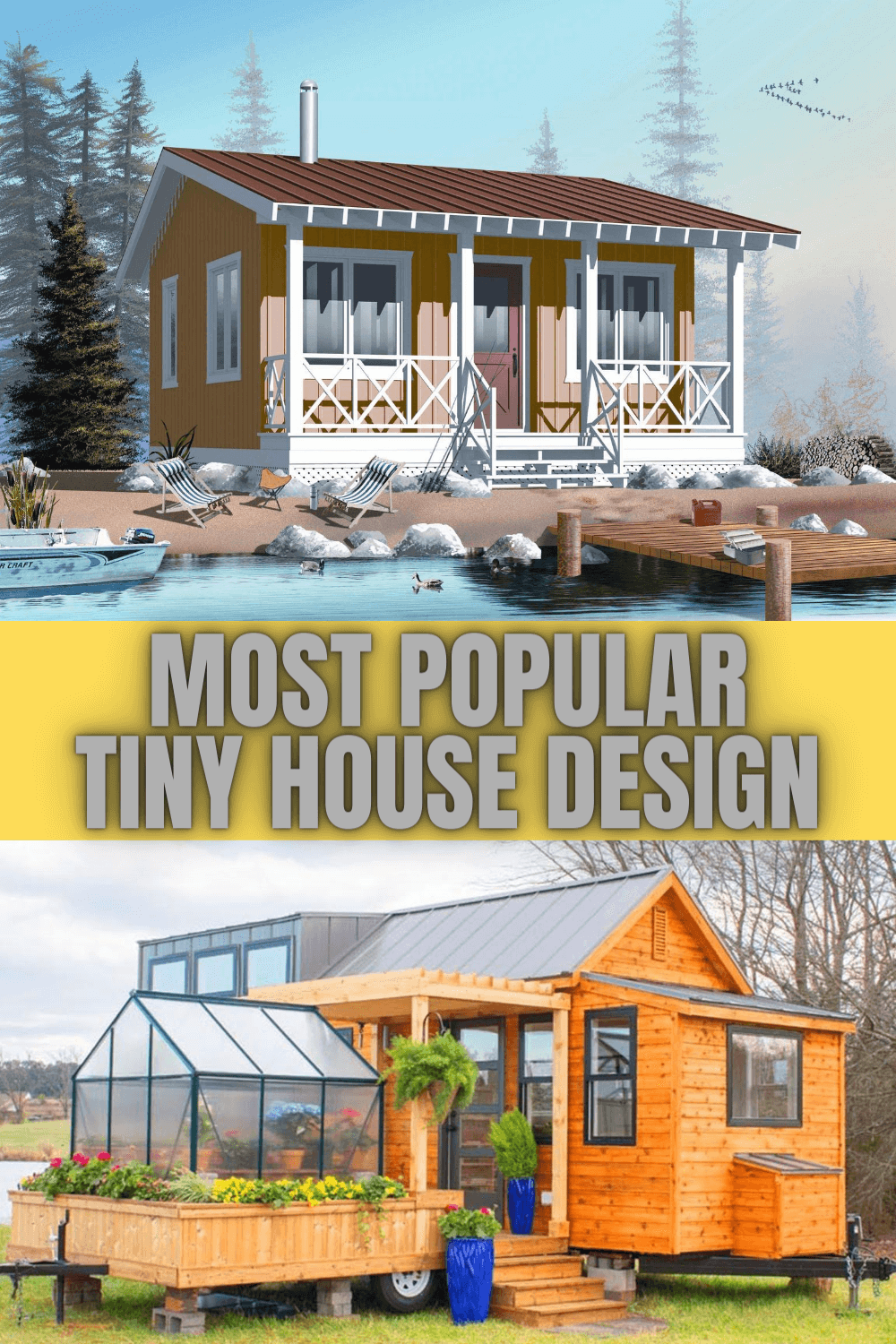 MOST POPULAR TINY HOUSE DESIGN