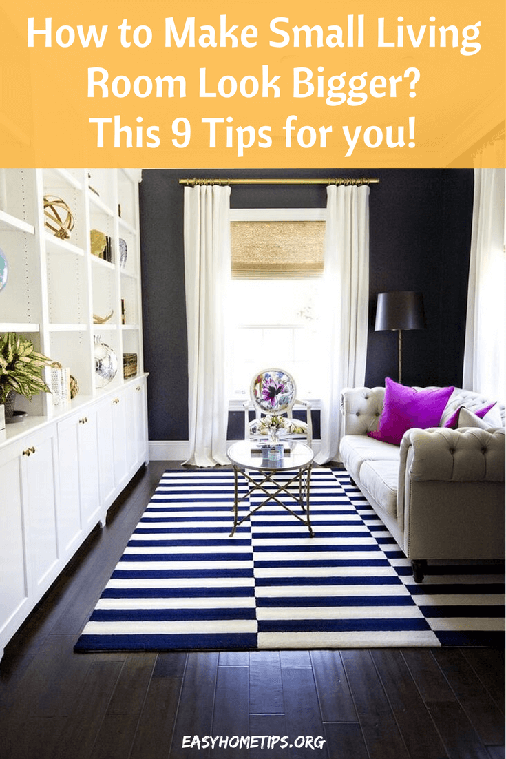 9 smart tips to make small living room look bigger - How to make a small space look bigger ...
