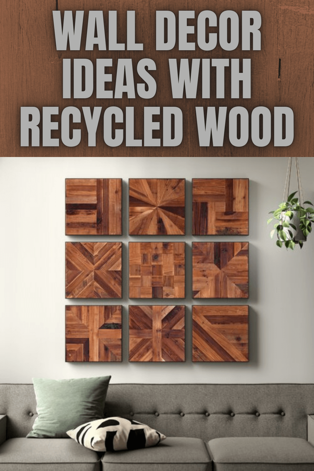 WALL DECOR IDEAS WITH RECYCLED WOOD