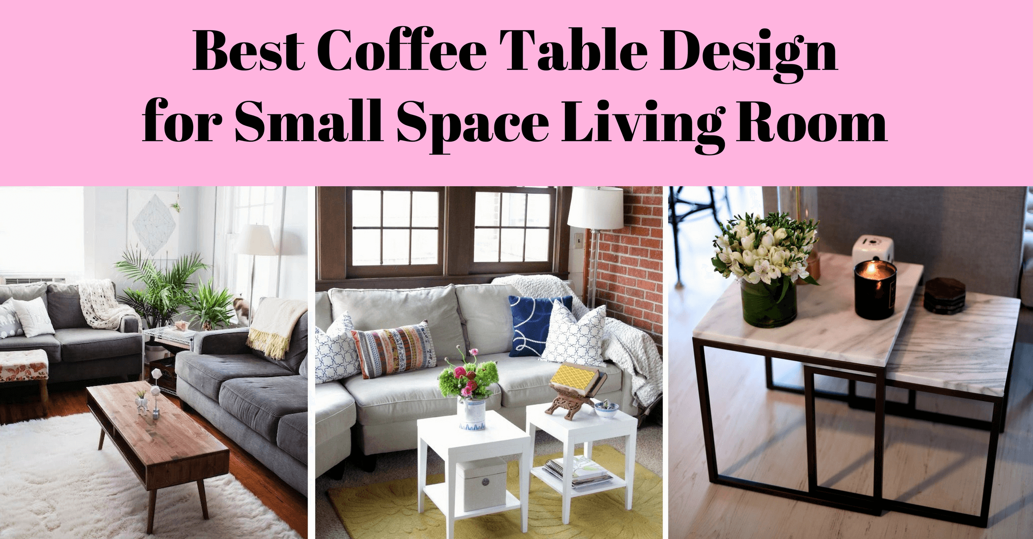 Best Coffee Table Design For Small Space Living Room