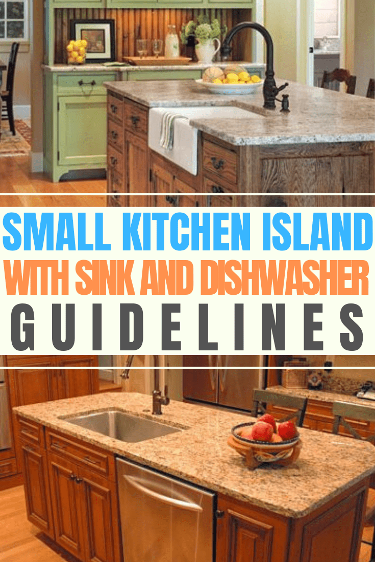 Small kitchen island with sink and dishwasher guidelines
