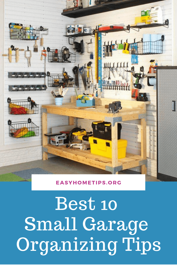 Best 10 Small Garage Organizing Tips