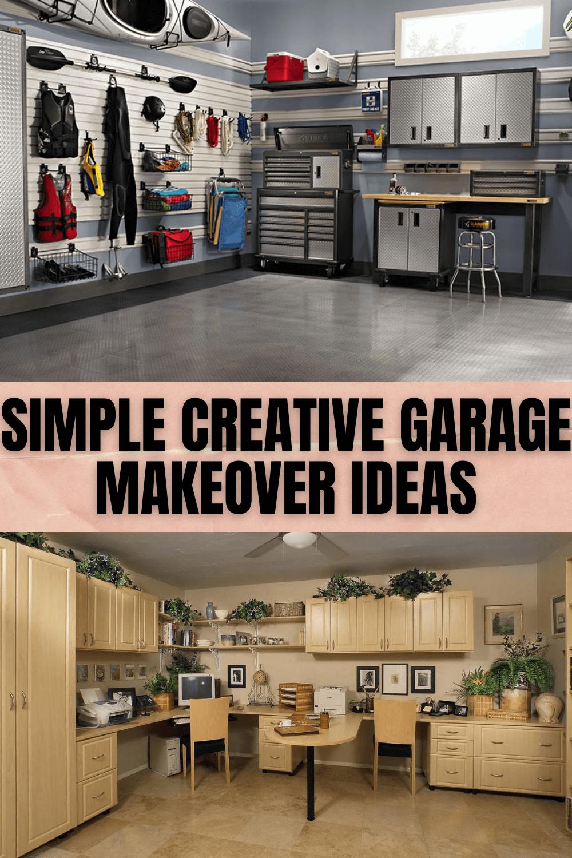 SIMPLE CREATIVE GARAGE MAKEOVER IDEAS
