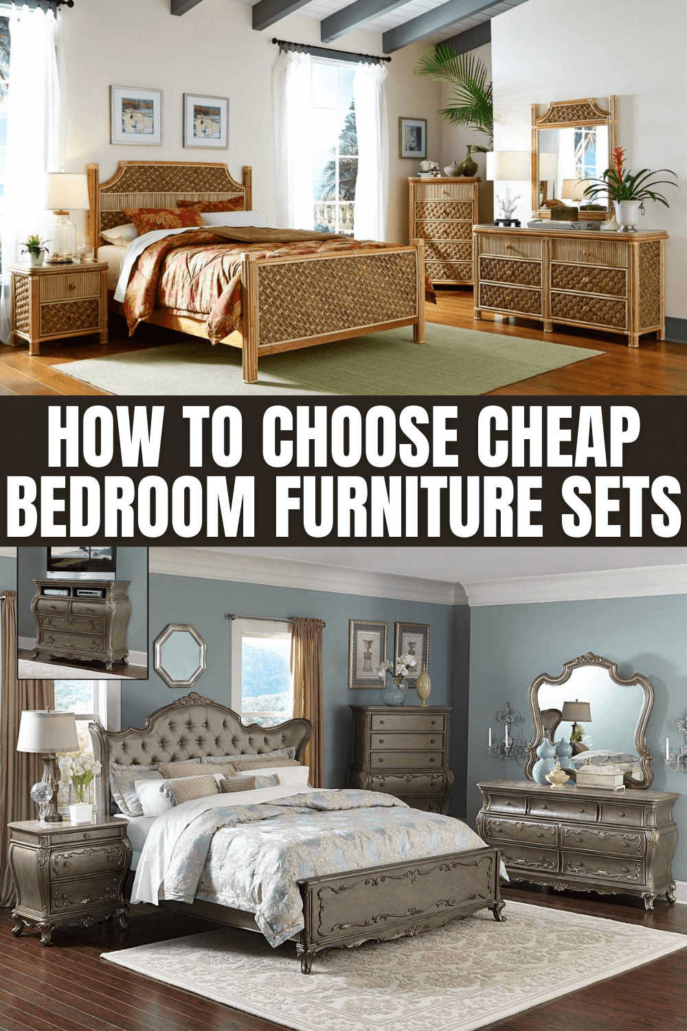 HOW TO CHOOSE CHEAP BEDROOM FURNITURE SETS