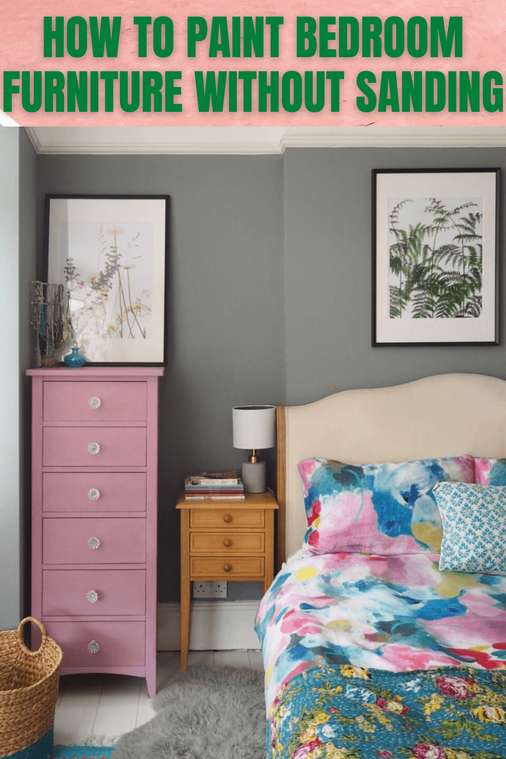 SIMPLE TIPS HOW TO PAINT BEDROOM FURNITURE WITHOUT SANDING