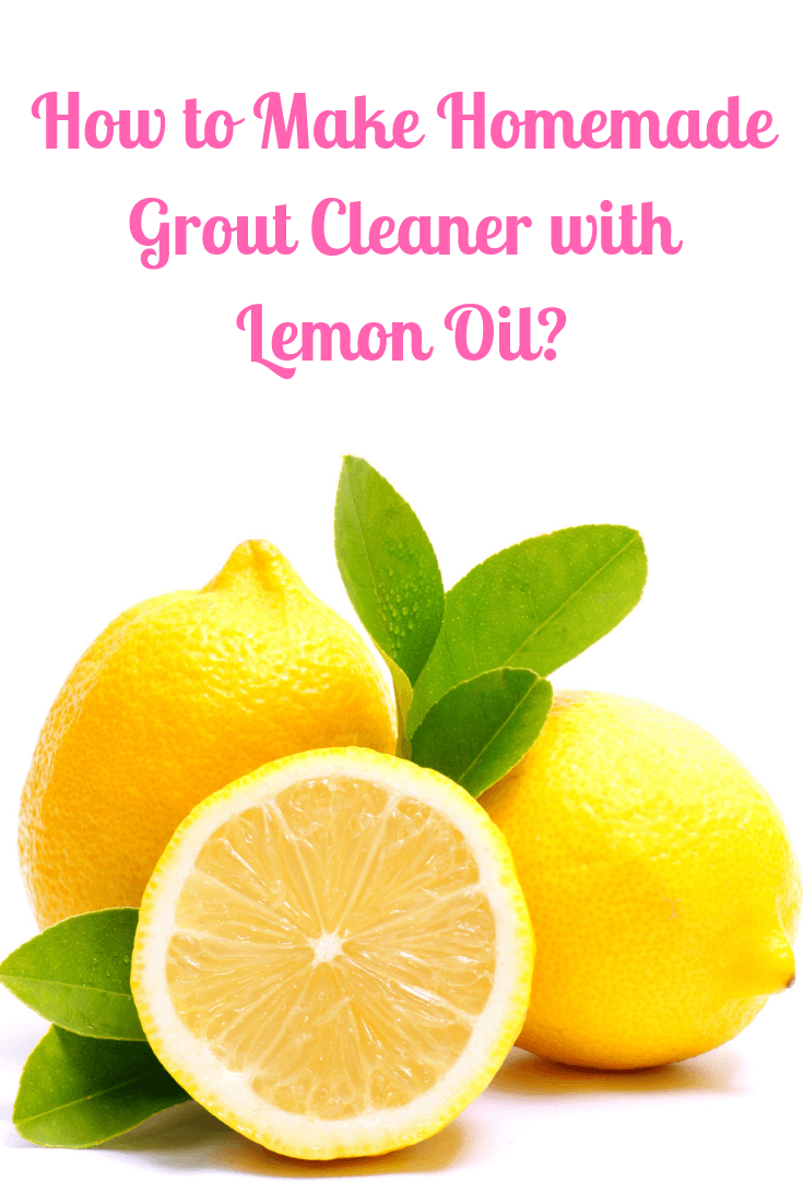 How to Make Homemade Grout Cleaner with Lemon Oil